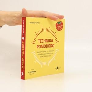 náhled knihy - Technika Pomodoro : legendární systém pro plánování času a dokonalou koncetraci během hluboké práce