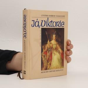 náhled knihy - Já, Viktorie : memoáry britské královny