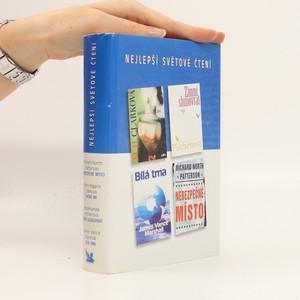 náhled knihy - Patříš mi, Zimní slunovrat, Bílá tma, Nebezpečné místo