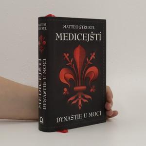 náhled knihy - Medicejští. Dynastie u moci. První díl