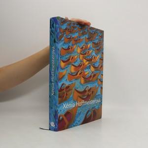 náhled knihy - Xénia Hoffmeisterová