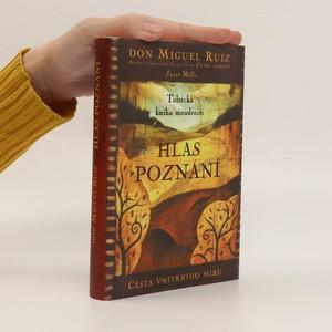 náhled knihy - Hlas poznání : toltécká kniha moudrosti