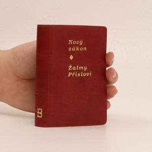 náhled knihy - Nový zákon : Žalmy ; Přísloví - český ekumenický překlad