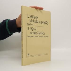 náhled knihy - I. Základy biologie a genetiky. II. Vývoj a růst člověka. (1 svazek)