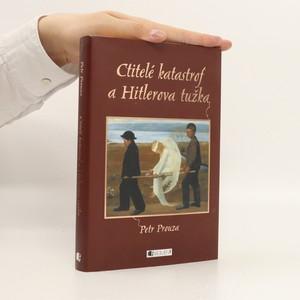 náhled knihy - Ctitelé katastrof a Hitlerova tužka