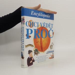 náhled knihy - Chci vědět proč : encyklopedie