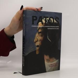 náhled knihy - Patos v českém umění, poezii a umělecko-estetickém myšlení čtyřicátých let 20. století
