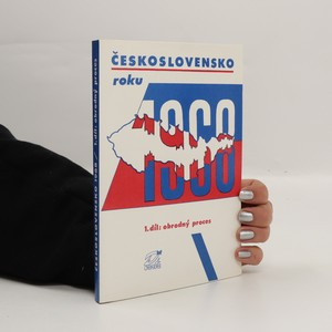 náhled knihy - Československo roku 1968. 1. díl, Obrodný proces