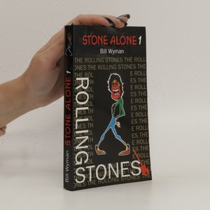 náhled knihy - Stone alone : the story of a rock'n'roll band. 1