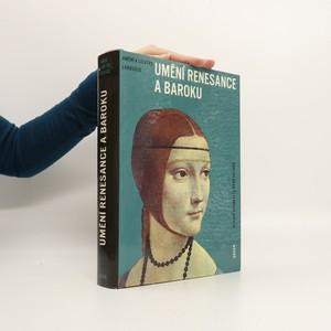 náhled knihy - Umění renesance a baroku : Encyklopedie.