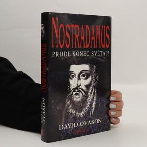 náhled knihy - Nostradamus. Přijde konec světa?!