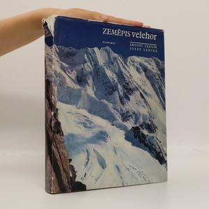 náhled knihy - Zeměpis velehor : velehorská příroda, hory a člověk, velehory světa