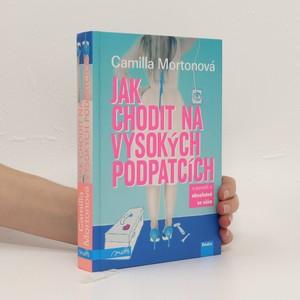 náhled knihy - Jak chodit na vysokých podpatcích a poradit si absolutně se vším