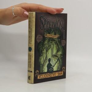 náhled knihy - Kronika rodu Spiderwicků - a co bylo potom. Kniha 3, Veličenstvo saň