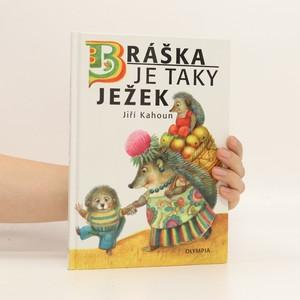 náhled knihy - Bráška je taky ježek