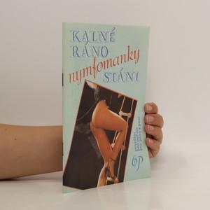 náhled knihy - Kalné ráno nymfomanky Stáni