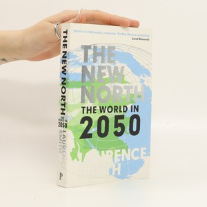 náhled knihy - The new north : the world in 2050