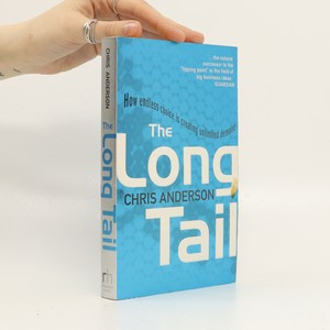 náhled knihy - The Long Tail: How endless choice is creating unlimited demand