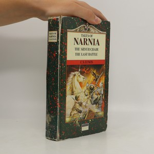 náhled knihy - Tales of Narnia: The Silver Chair. The Last Battle