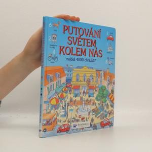 náhled knihy - Putování světem kolem nás. Najdeš 4000 obrázků?