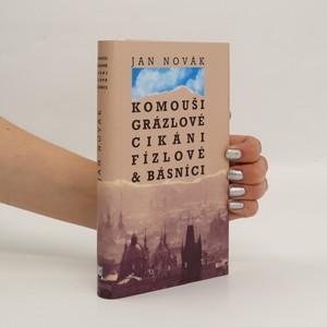 náhled knihy - Komouši, grázlové, cikáni, fízlové & básníci