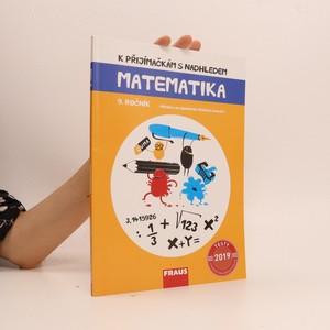 náhled knihy - K přijímačkám s nadhledem : Matematika, 9. ročník