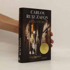 náhled knihy - Pohřebiště zapomenutých knih. Stín větru