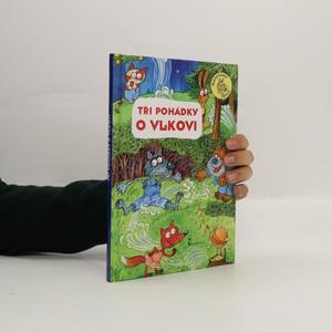 náhled knihy - Tři pohádky o vlkovi