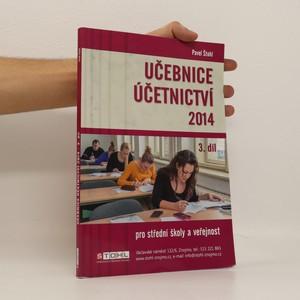 náhled knihy - Učebnice účetnictví 2014 : pro střední školy a pro veřejnost