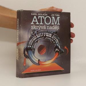 náhled knihy - Atom skrývá naději
