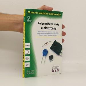 náhled knihy - Moderní učebnice elektroniky. 2. díl, Polovodičové prvky a elektronky