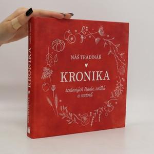náhled knihy - Náš tradinář : kronika rodinných tradic, svátků a radostí