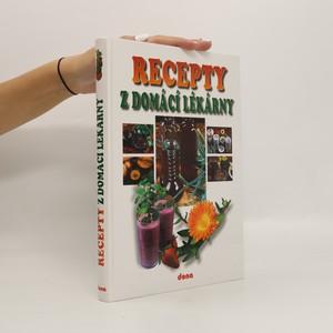 náhled knihy - Recepty naší rodiny. 9. ročník, Recepty z domácí lékarny