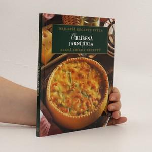 náhled knihy - Oblíbená jarní jídla: Zlatá sbírka receptů