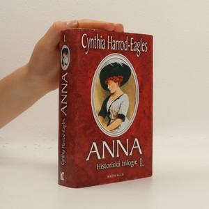 náhled knihy - Anna : historická trilogie I. díl