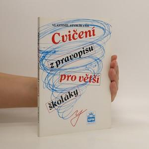 náhled knihy - Cvčení z pravopisu pro větší školáky
