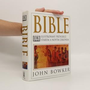 náhled knihy - Bible : ilustrovaný průvodce Starým a Novým zákonem