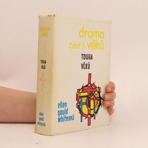 náhled knihy - Drama věků část 3. Touha věků