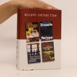 náhled knihy - Nejlepší světové čtení (Anděl zkázy, Střepy, Podivuhodné pouto, Smrtící kód)