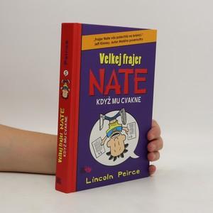 náhled knihy - Velkej frajer Nate, když mu cvakne