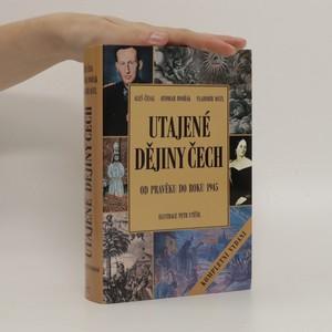 náhled knihy - Utajené dějiny Čech : od pravěku do roku 1945