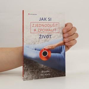náhled knihy - Jak si zjednodušit a zpomalit život