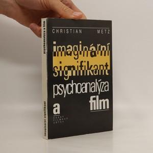 náhled knihy - Imaginární signifikant : psychoanalýza a film