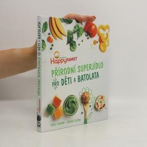 náhled knihy - Přírodní superjídlo pro děti a batolata