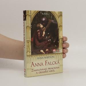 náhled knihy - Anna Falcká. Zamilová princezna a osamělý král