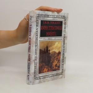 náhled knihy - Kniha ztracených pověstí I.