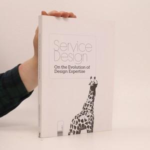 náhled knihy - Service Design: On the Evolution of Design Expertise