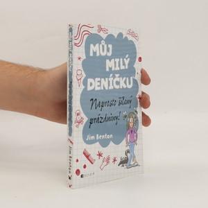 náhled knihy - Můj milý deníčku : příběhy z Mackerelské základní školy. Naprosto šílený prázdniny