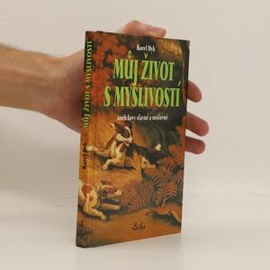 náhled knihy - Můj život s myslivostí aneb Lovy slavné a neslavné