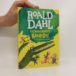 náhled knihy - Velikananánský krokodýl